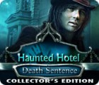 Haunted Hotel: Death Sentence Collector's Edition παιχνίδι