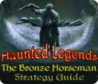 Haunted Legends: The Bronze Horseman Strategy Guide παιχνίδι