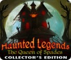Haunted Legends: The Queen of Spades Collector's Edition παιχνίδι