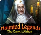 Haunted Legends: The Dark Wishes παιχνίδι
