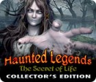 Haunted Legends: The Secret of Life Collector's Edition παιχνίδι