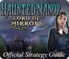Haunted Manor: Lord of Mirrors Strategy Guide παιχνίδι