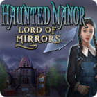 Haunted Manor: Lord of Mirrors παιχνίδι