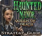 Haunted Manor: Queen of Death Strategy Guide παιχνίδι