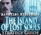 Haunting Mysteries - Island of Lost Souls Strategy Guide παιχνίδι