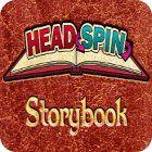 Headspin: Storybook παιχνίδι