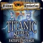 Hidden Mysteries: The Fateful Voyage - Titanic παιχνίδι