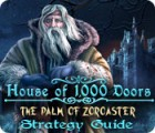House of 1000 Doors: The Palm of Zoroaster Strategy Guide παιχνίδι