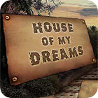 House of My Dreams παιχνίδι