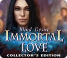 Immortal Love: Blind Desire Collector's Edition παιχνίδι