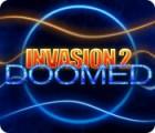 Invasion 2: Doomed παιχνίδι