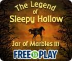The Legend of Sleepy Hollow: Jar of Marbles III - Free to Play παιχνίδι