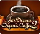 Jo's Dream Organic Coffee 2 παιχνίδι