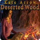 Kate Arrow: Deserted Wood παιχνίδι