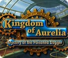 Kingdom of Aurelia: Mystery of the Poisoned Dagger παιχνίδι