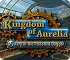 Kingdom of Aurelia: Mystery of the Poisoned Dagger παιχνίδι