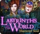 Labyrinths of the World: Shattered Soul παιχνίδι