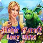 Magic Farm 2: Fairy Lands παιχνίδι