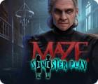 Maze: Sinister Play παιχνίδι