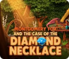 Montgomery Fox and the Case Of The Diamond Necklace παιχνίδι