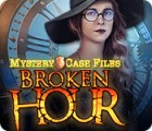 Mystery Case Files: Broken Hour παιχνίδι