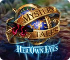 Mystery Tales: Her Own Eyes παιχνίδι