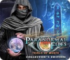 Paranormal Files: Trials of Worth Collector's Edition παιχνίδι
