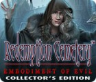 Redemption Cemetery: Embodiment of Evil Collector's Edition παιχνίδι