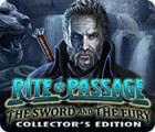 Rite of Passage: The Sword and the Fury Collector's Edition παιχνίδι