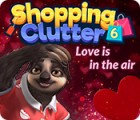 Shopping Clutter 6: Love is in the air παιχνίδι