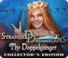 Stranded Dreamscapes: The Doppelganger Collector's Edition παιχνίδι