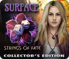 Surface: Strings of Fate Collector's Edition παιχνίδι
