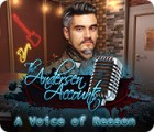 The Andersen Accounts: A Voice of Reason παιχνίδι