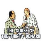 The Curse of the Thirty Denarii παιχνίδι