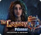 The Legacy: Prisoner Collector's Edition παιχνίδι