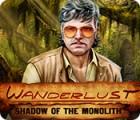Wanderlust: Shadow of the Monolith παιχνίδι