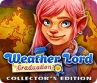Weather Lord: Graduation Collector's Edition παιχνίδι