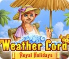 Weather Lord: Royal Holidays παιχνίδι