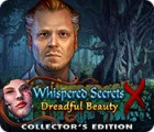 Whispered Secrets: Dreadful Beauty Collector's Edition παιχνίδι