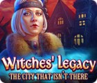 Witches' Legacy: The City That Isn't There παιχνίδι